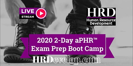 2020 2-Day aPHR™ Exam Prep Boot Camp tickets