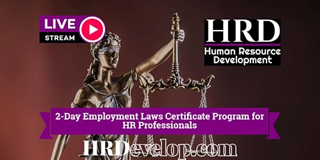 Employment Laws Certificate for HR Professionals, Managers & Supervisors tickets
