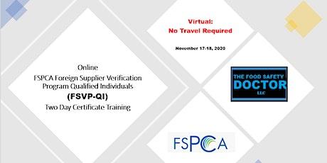 Online FSPCA Foreign Supplier Verification Program (FSVP-QI) Training