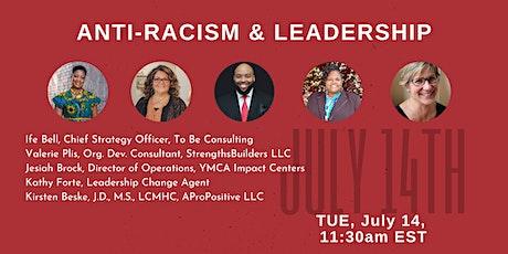 Anti-Racism & Leadership tickets