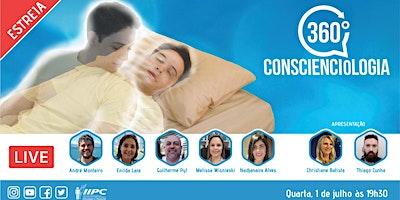 360 Conscienciologia Relatos Parapsíquicos: Projeção Consciente e fenômenos