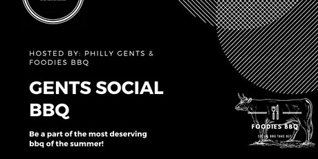 The Cookout - hosted by Philly Gents x Foodies BBQ tickets