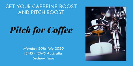 Pitch for Coffee - 20 July 2020 tickets