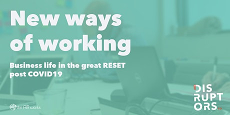 New Ways of Working in the Great Reset Post-Covid19 tickets