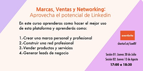 Marca, Ventas y Networking: Como obtener el mayor provecho de Linkedin tickets