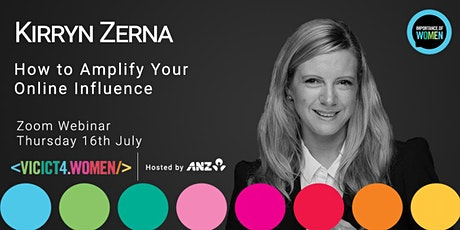 Importance of Women Webinar July-How to Amplify Your Online Influence tickets