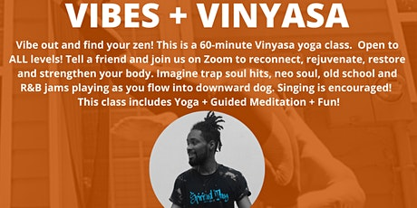 Self-Care Sundays: VIBES + VINYASA tickets