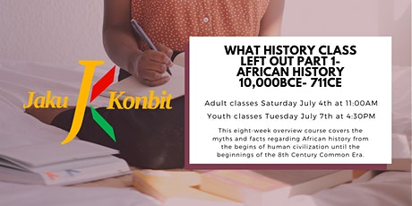 Sankofa African History - What History Class Left Out Part 1 tickets