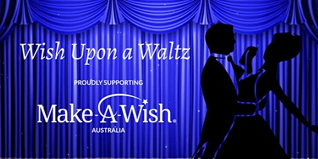 Wish Upon A Waltz Dinner Dance - POSTPONED tickets