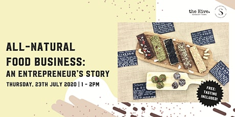 All-Natural Food Business: An Entrepreneur's Story tickets