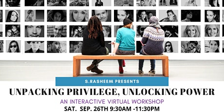 Unpacking Privilege, Unlocking Power tickets