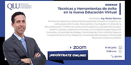 Webinar: Técnicas y Herramientas de éxito en la nueva Educación Virtual boletos