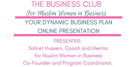 The Business Club for Muslim Women in Business - Business Planning tickets