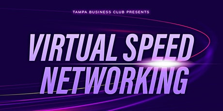 Copy of VIRTUAL TAMPA SPEED NETWORKING SOCIAL tickets