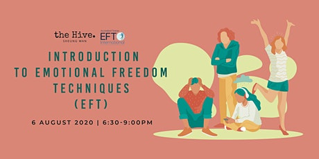 Emotional Health and an Introduction toEmotional Freedom Techniques (EFT) tickets