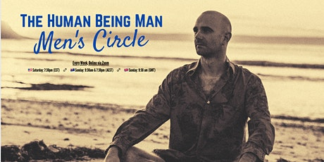 The Human Being Man, Mens Circle tickets