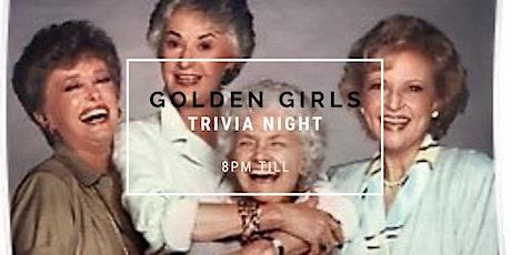 Trivia Night / Golden Girls tickets