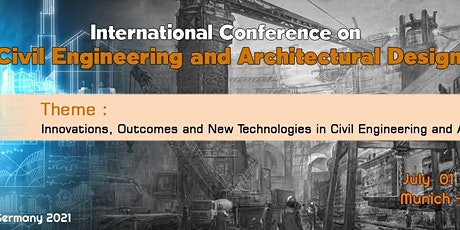 International Conference on Civil Engineering and Architectural Design Tickets