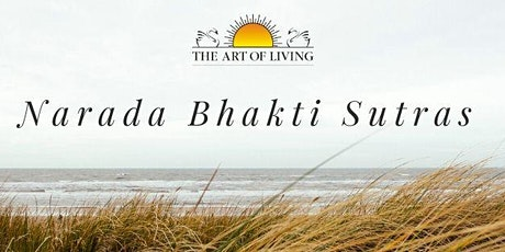 Narada Bhakti Sutras: A Knowledge Video Series tickets