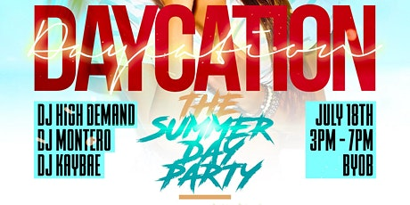 Daycation: The Summer Day Party tickets