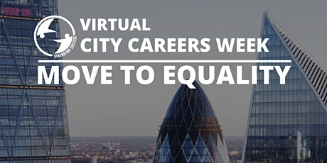 City Careers Conference- Making it in Banking & Finance - #MoveToEquality tickets