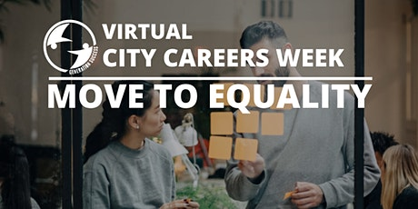 Careers Conference- Making it in  the Creative Industries - #MoveToEquality tickets