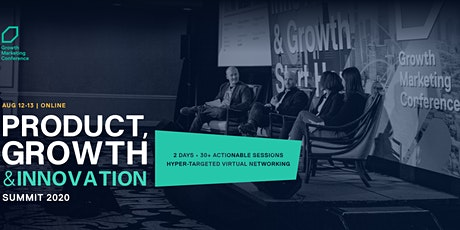 PRODUCT, GROWTH & INNOVATION VIRTUAL SUMMIT tickets