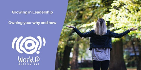 Growing in leadership: Owning your why and how (SW, NQ, M, SE, CQ) tickets