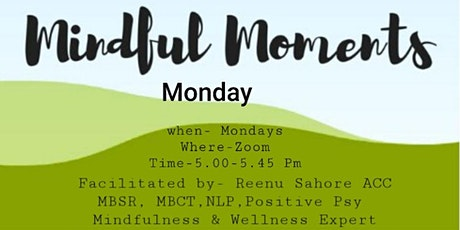 Mindful Moments Monday tickets