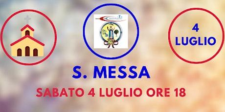 S. Messa SABATO 4 Luglio ore 18.00 biglietti