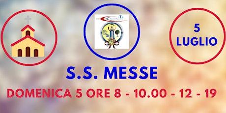 S.S. Messe DOMENICA 5 Luglio biglietti