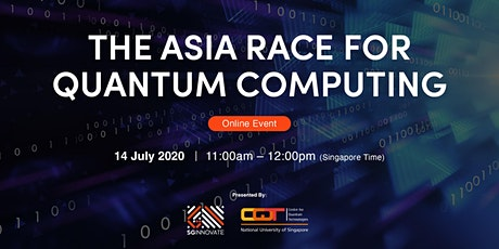 The Asia Race for Quantum Computing [Online Event] tickets