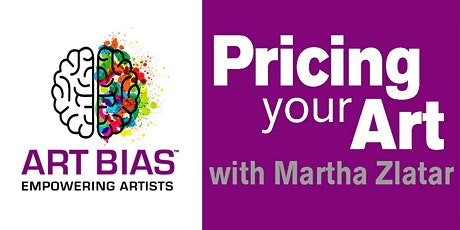 Webinar: Pricing Your Art with Martha Zlatar tickets