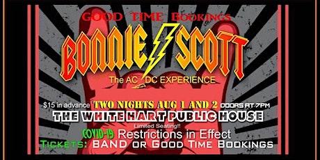 BONNIE SCOTT NIGHT 1 OF 2 LIVE @ WHITE HART PUBLIC HOUSE! tickets