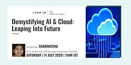 Lean In A2I: Demystifying AI & Cloud tickets