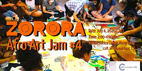 Zorora Afro Art Jam #4 tickets