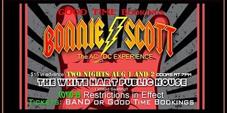 BONNIE SCOTT NIGHT 2 OF 2 LIVE @ WHITE HART PUBLIC HOUSE! tickets