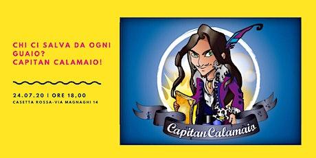 Capitan Calamaio biglietti
