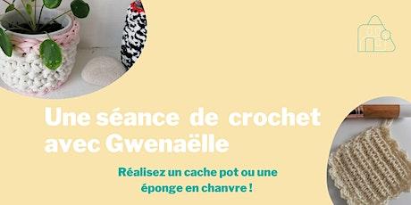 Une séance de crochet avec Gwenaëlle: Réalisez un cache pot ou une éponge! billets