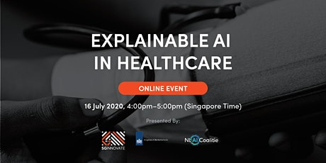 Explainable AI in Healthcare [Online Event] tickets