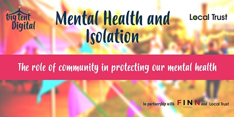 Mental Health and Isolation tickets