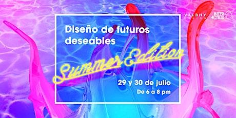 Workshop online en directo. Diseño de futuros deseables: Summer Edition entradas
