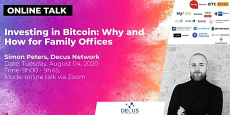 Investing in Bitcoin - Why and How for Family Offices (Online Talk) Tickets