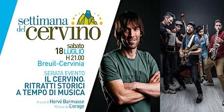 Settimana del Cervino - Serata evento con Hervé Barmasse e L'Orage tickets