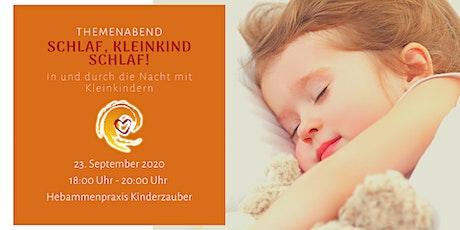 """""""Schlaf, Kindlein schlaf!"""" In und durch die Nacht mit Kleinkindern Tickets"""