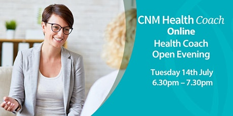 Health Coach Online Open Evening - Tuesday 14th July 2020 tickets