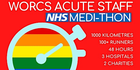 WORCESTERSHIRE ACUTE STAFF MEDI-THON tickets