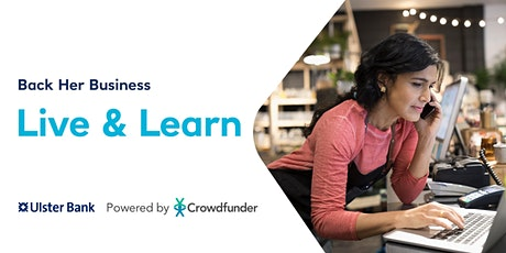 Ulster Bank Live & Learn - Introduction to Crowdfunding tickets