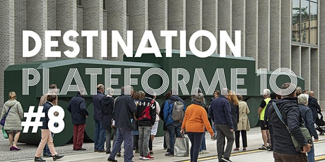 DESTINATION PLATEFORME 10 - Semaine 4 - Escale 8 billets