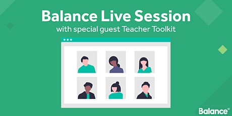 Balance Live Session - Teacher Toolkit - Free CPD - 16th July 2020 tickets